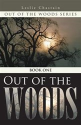 Leslie Chastain Releases First Book in Out of the Woods Series