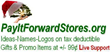 http://PayItForwardStores.org Promo Items with 70% Commissions + 30% Equity