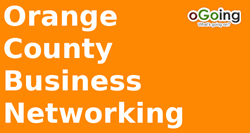 Orange County Business Networking powered by oGoing | Marketing, Leads, Referrals