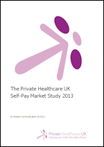 Private Healthcare UK Self-Pay Market Study 2013