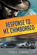 Author Steve Ziman Debuts with 'Response to Mt. Chimborazo'