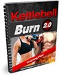 KettleBell Burn 2.0 Review | Learn How To Get Six Pack Abs With This...