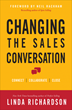 Changing the Sales Conversation: Connect, Collaborate & Close