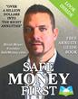 Safe Money First