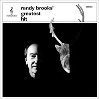 "Randy Brooks, songwriter of ""Grandma Got Run Over By A Reindeer"" releases CD titled ""Randy Brooks' Greatest Hit"""