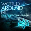 "Funk Generation/H3DRush Deliver a Hard Hitting Commercial Remix of (We Are) Nexus' New Single ""World Around Me"""