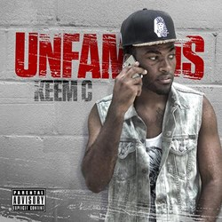 COAST 2 COAST MIXTAPES PRESENTS: KEEM C - UNFAMOUS