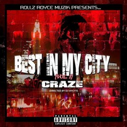 CRAZE - BEST IN MY CITY (VOL. 1) MIXTAPE