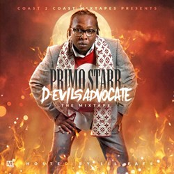 COAST 2 COAST MIXTAPES PRESENTS: PRIMO STARR - D-EVILS ADVOCATE MIXTAPE