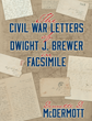 Soldier's 150-Year-Old Letters Share Civil War Stories; Dennette...
