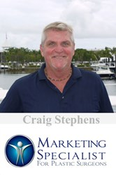 Craig Stephens | CEO/President at Marketing Specialist for Plastic Surgeons