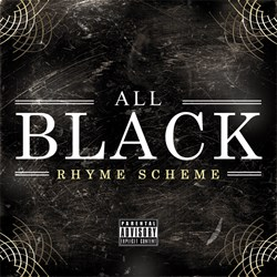 """All Black"" Mixtape by Rhyme Scheme"