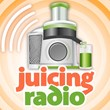 JuicingRadio.com - The Juicing Podcast