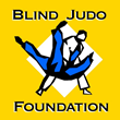 Blind Judo Foundation Empowering the Blind through Judo