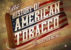 cigars, tobacco, history, american tobacco, united states tobacco, connecticut, kentucky