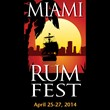 April 2014 Miami Rum Festival Expands Size and Scope