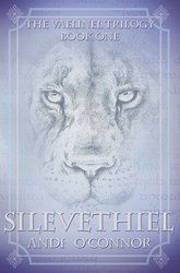 Silevethiel (The Vaelinel Trilogy)  by Andi O'Connor
