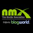 NMX, The Media Revolution, blogworld