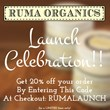Announcing The Launch of Ruma Organics With a 20-Percent Discount Off...