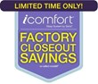The Icomfort Factory Closeout Is Under Way at Chuck's Furniture...