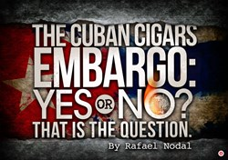 cigars, cuban cigars, cuban embargo, rafael nodal, boutique blends