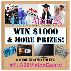 Your Life After 25 Vision Board Contest!