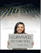 "New Novel ""I Survived, So Can You"" Compiles Stories of Strength and Survivor-ship"