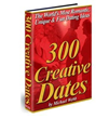 300 Creative Dates Review | 300 Creative Dates Helps People Enjoy...