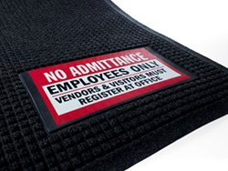 Waterhog Sign Mats include a safety or warning message to alert people of hazards or area restrictions