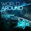 "UFO HunTerZ Deliver a Hard-Hitting, Energetic Remix of (We Are) Nexus' Fresh New Single ""World Around Me"""