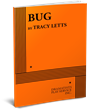 BUG, by Tracey Letts