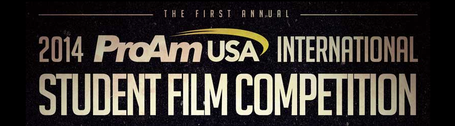ProAm USA Hosts 2014 International Student Film Competition