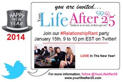 Your Life After 25 January #RelationshipRant Twitter Party