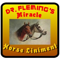 Dr. Fleming's Miracle Horse Liniment is the only 100% all natural horse liniment on the market today