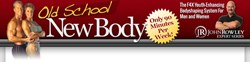 Old School New Body Review | Old School New Body