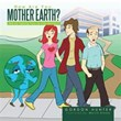 Gordon Hunter's 'How Are You, Mother Earth?' Receives Four Stars from...