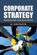 B. Hiriyappa's New Book Provides Innovations in Corporate Strategy