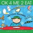 Leslie Berlin Covers Basics of Food Allergies in New Children's Book
