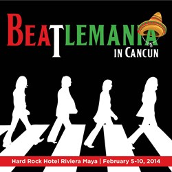Celebrate The 50th Anniversary of the Beatles Invasion at new Riviera Maya Hard Rock Hotel