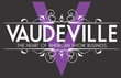 Vaudeville World Premiere Event Comes to Sarasota, Florida