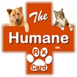 The Humane Rx Card can be used for savings on both people and pet prescriptions.