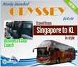 Coach Tickets for Odyssey Bus from Singapore to Kuala Lumpur Is Now...
