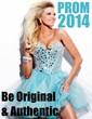 Think Authentic and Original This Prom 2014 - by Authorized Prom Dress...