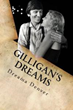 Gilligan's Dreams by Dreama Denver