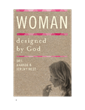 Woman Designed by God, part of the Designed by God Series