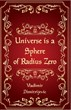 Universe is a sphere of radius zero
