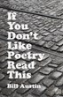 If You Don't Like Poetry, Read This