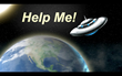 Space Aliens Respond to Mary's Intergalactic Plea For Help