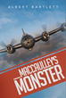 "New Novel, ""Maccaulley's Monster"" Takes Unique Approach to WWII Conspiracies"