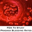 Pradaxa Lawyers at Wright & Schulte LLC Pleased With FDA Decision...